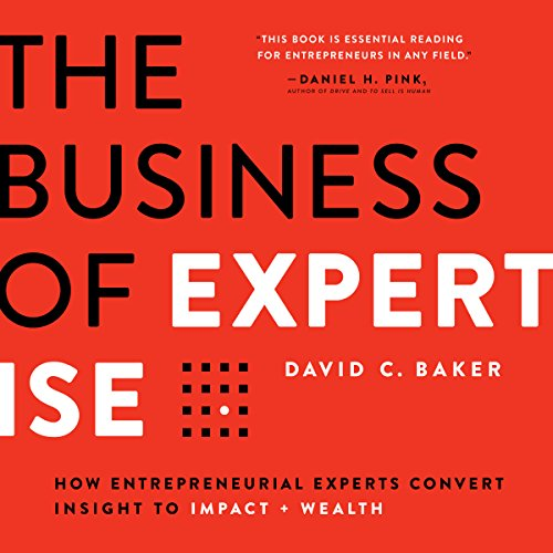 The Business of Expertise audiobook cover art