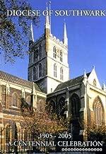 Diocese of Southwark, 1905-2005 : A Centennial Celebration