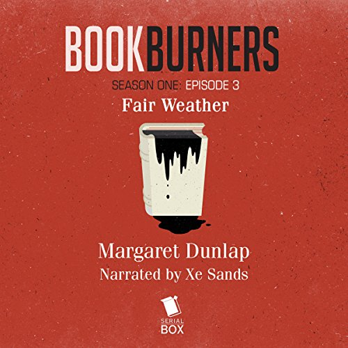 Bookburners: Fair Weather audiobook cover art