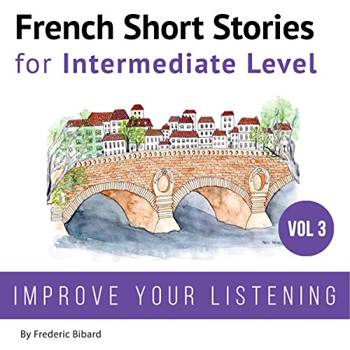 French Short Stories for Intermediate Level audiobook cover art