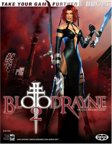 Bloodrayne 2 Official Strategy Guide (Official Strategy Guides (Bradygames))