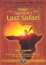 Peter Capstick's Last Safari