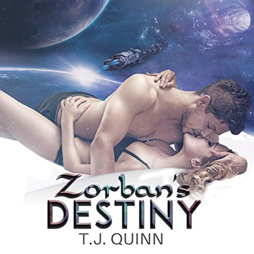 Zorban's Destiny     A SciFi Alien Romance              By:                                                                                                                                 T.J. Quinn                               Narrated by:                                                                                                                                 Randi Johnson                      Length: 4 hrs and 51 mins     56 ratings     Overall 4.5