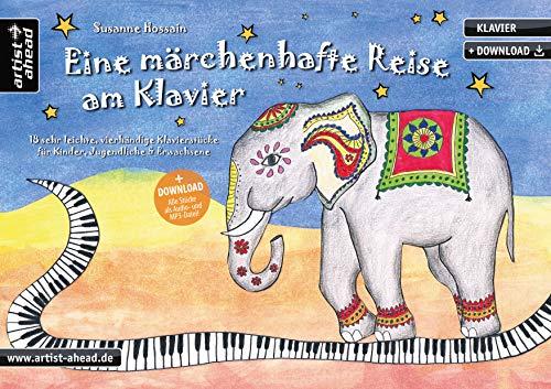 Eine märchenhafte Reise am Klavier: 18 sehr leichte, vierhändige Klavierstücke für Kinder, Jugendliche & Erwachsene (inkl. Download). Spielbuch. Piano. Einfache Spielstücke. Klaviernoten.