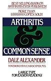 Arthritis and Common Sense (Fireside Books (Holiday House))