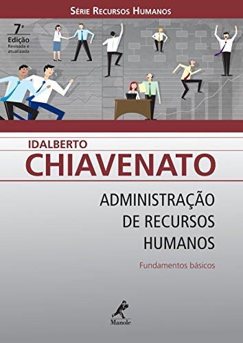 Administração de Recursos Humanos: Fundamentos Básicos (Série Recursos Humanos)