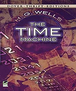 The Time Machine (Illustrated) by [H. G. Wells]