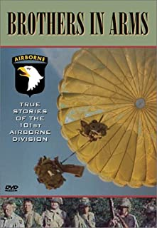 Brothers in Arms - True Stories of the 101st Airborne Division