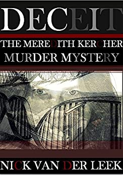 DECEIT: The Meredith Kercher Murder Mystery (Amanda Knox Shakedown Book 1) by [Nick van der Leek, Christina Giscombe, Lorna Kavanagh, Liz Houle]
