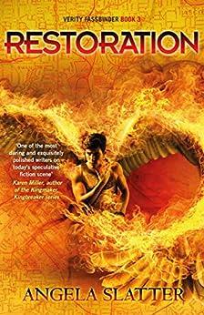 Restoration: Verity Fassbinder Book 3 (Verity Fassbinder 3) by [Angela Slatter]