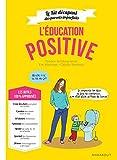 L'éducation positive - Edition Deluxe avec matériel