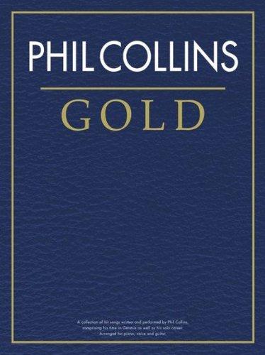 Phil Collins: Gold: Noten, Songbook für Klavier, Gesang, Gitarre (Pvg)