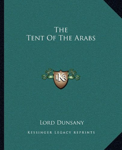 The Tent of the Arabs