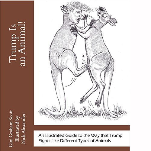 Trump Is an Animal! audiobook cover art