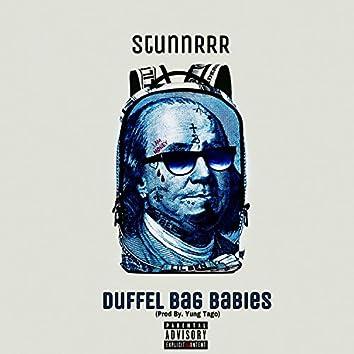 Duffel Bag Babies
