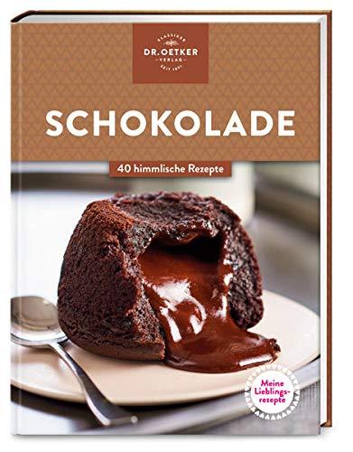 Meine Lieblingsrezepte: Schokolade: 40 himmlische Rezepte