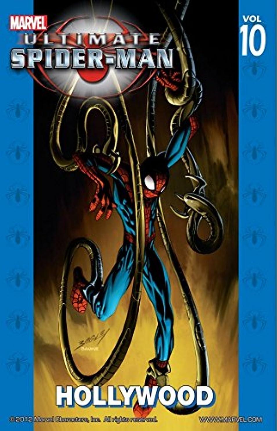 ドループ注釈メールUltimate Spider-Man Vol. 10: Hollywood (Ultimate Spider-Man (Graphic Novels)) (English Edition)