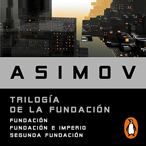 Trilogía de la Fundación [Foundation Trilogy] cover art