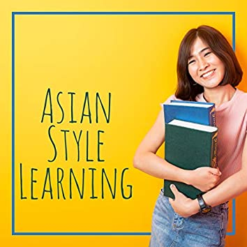 Asian Style Learning – New Age Music that Helps You Focus and Concentrate