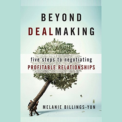 Beyond Dealmaking audiobook cover art