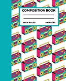 boombox stereo composition notebook: cute boombox stereo composition notebook for kids, adults and students, wide ruled, stereo composition book, 100 pages 7.5 x 9.25