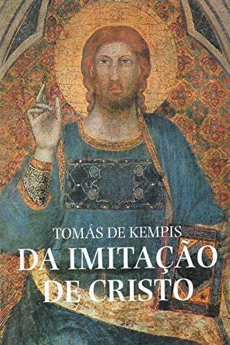 Da Imitação de Cristo (Volume 1)