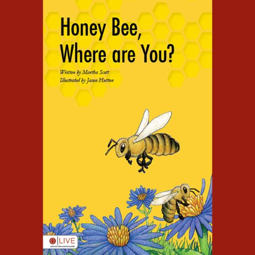 Honey Bee, Where Are You?  Audiolibri