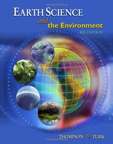 Earth Science and the Environment (with CengageNOW...