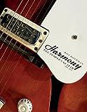 Harmony: The People's Guitar, 1945–1975