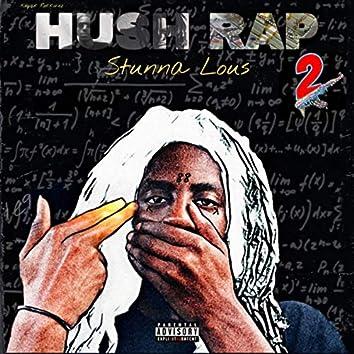 Hush Rap 2
