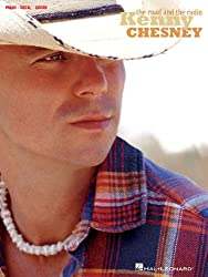 Kenny Chesney - the Road and the Radio: Piano, Vocal, Guitar