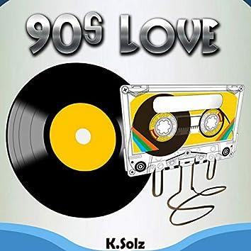 90s Love (Freestyle)