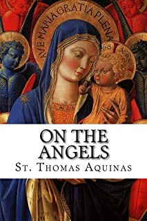 Best st thomas aquinas treatise on angels Reviews