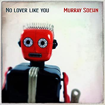 No Lover Like You