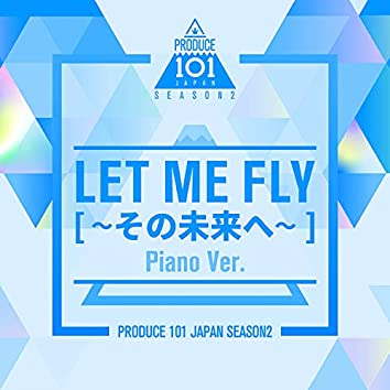 Let Me Fly (Piano Version)