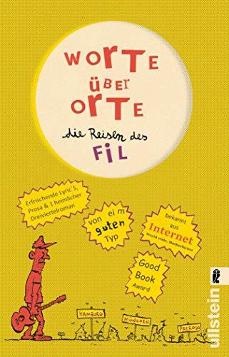 Worte über Orte: Die Reisen des FiL (German Edition)
