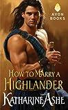 How to Marry a Highlander (Falcon Club Novel Book 1)
