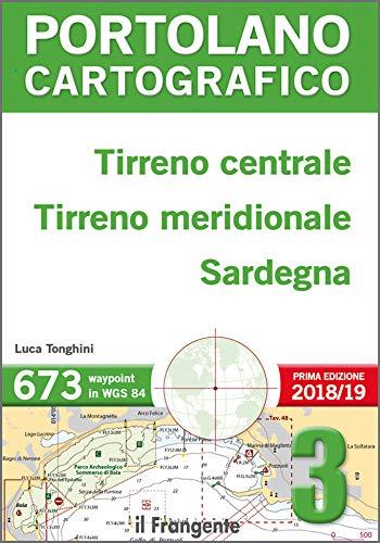Tirreno centrale, Tirreno meridionale, Sardegna. Portolano cartografico: 3