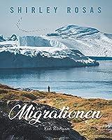 Migrationen: Ein Roman