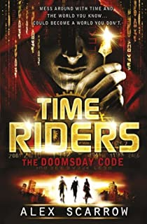 TimeRiders The Doomsday Code by Alex Scarrow - Paperback