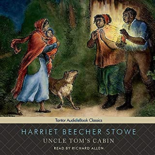 Uncle Tom's Cabin                   Written by:                                                                                                                                 Harriet Beecher Stowe                               Narrated by:                                                                                                                                 Richard Allen                      Length: 20 hrs and 8 mins     3 ratings     Overall 5.0