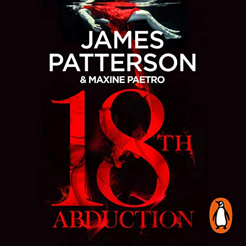 18th Abduction     Women's Murder Club, Book 18              By:                                                                                                                                 James Patterson                               Narrated by:                                                                                                                                 January LaVoy                      Length: 7 hrs and 52 mins     26 ratings     Overall 4.6