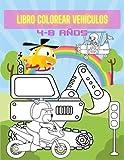 Libro Colorear Vehículos 4-8 Años: Libros de actividades para niños, bicicletas, tractores, camiones, barcos, aviones y otros vehículos.