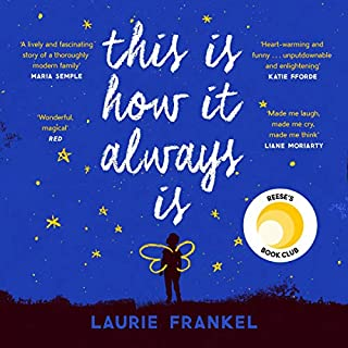 This Is How It Always Is                   By:                                                                                                                                 Laurie Frankel                               Narrated by:                                                                                                                                 Gabra Zackman                      Length: 11 hrs     281 ratings     Overall 4.6