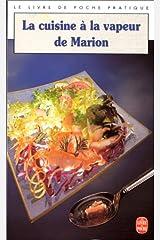 La Cuisine à vapeur de Marion Broché