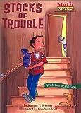 Stacks of Trouble (Math Matters (Prebound))