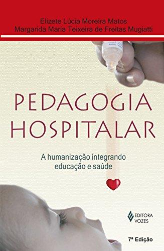 Imagem representativa de Pedagogia hospitalar: A humanização integrando educação e saúde