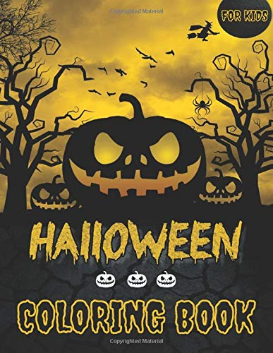 Halloween Coloring Book For Kids: Large Print Collection of 70 Colouring Pages for Children with Cute Spooky Scary Witches, Ghosts, Bats, Pumpkins & More - Funny Gift for Halloween Lovers Boys & Girls