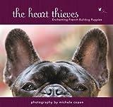 The Heart Thieves: Enchanting French Bulldog Puppies