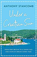 Under a Croatian Sun: From grey Britain to a sunny isle, one couple's dream comes true